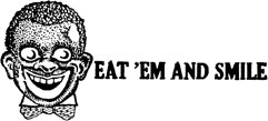Eat 'Em and Smile
